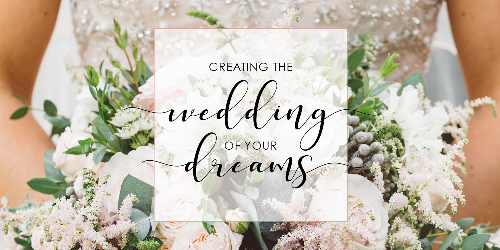 Creating the wedding of your dreams at Chic Weddings In Kent